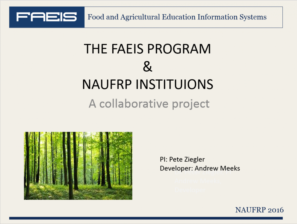 The FAEIS program and NAUFRP institutions, pi: Pete Ziegler, developer: Andrew Meeks